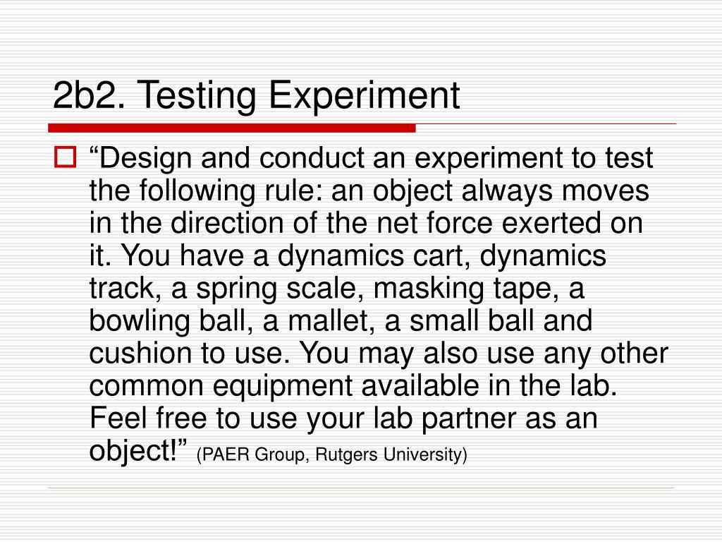 2b2. Testing Experiment