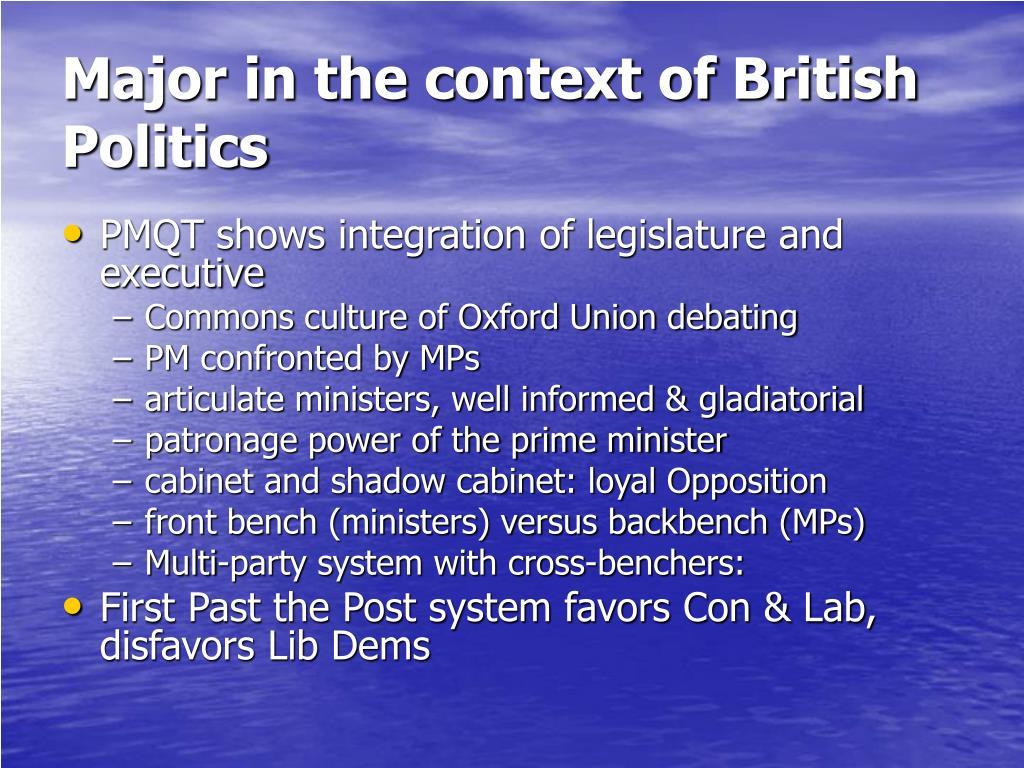 Major in the context of British Politics
