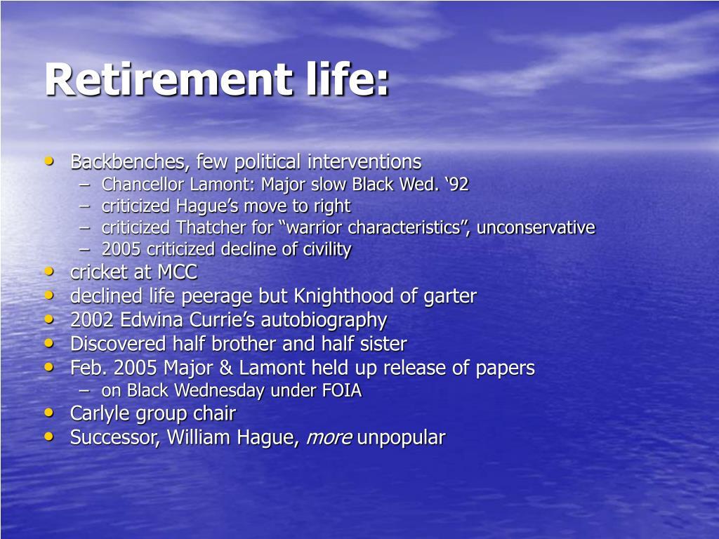 Retirement life: