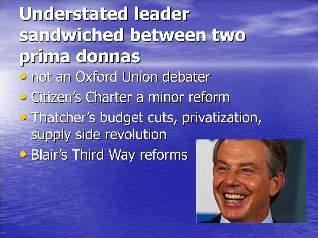 Understated leader sandwiched between two prima donnas
