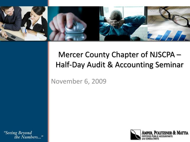 mercer county chapter of njscpa half day audit accounting seminar n.
