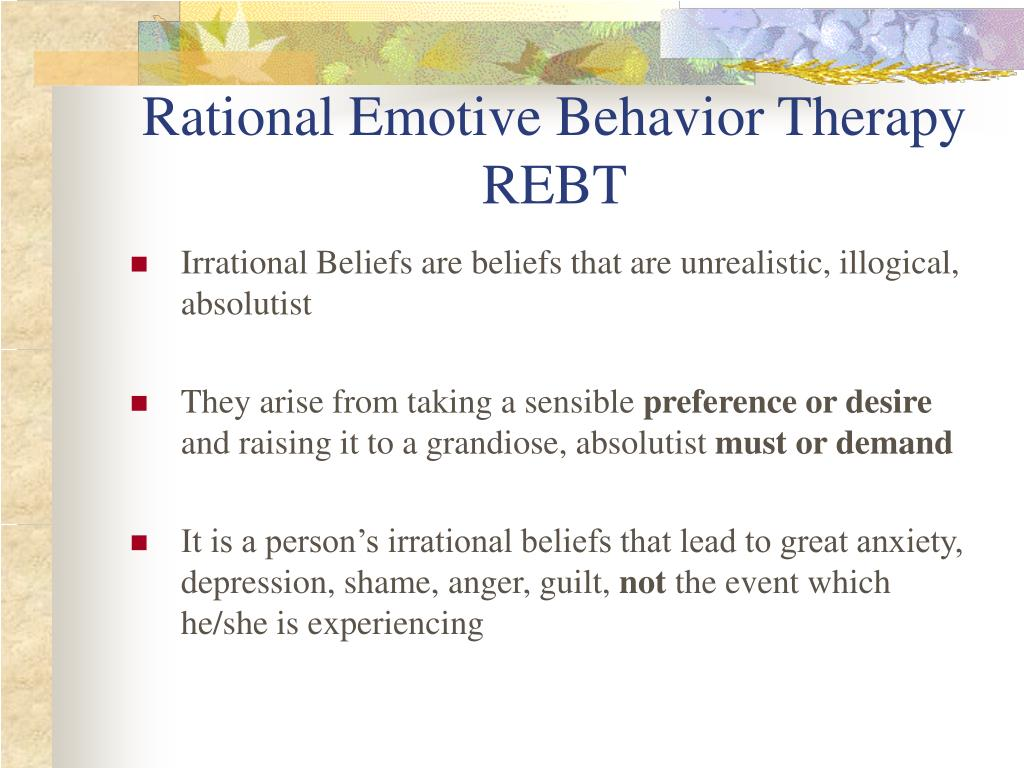 the father of rational emotive behavior therapy I (ae) founded rational emotive behavior therapy (rebt) in 1955 when i was a new york clinical psychologist, having begun my career in the when such observations are relevant to our goals, they become evaluative for example, when the man walking is my father, who has just recovered from a.