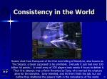 consistency in the world28