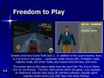 freedom to play32