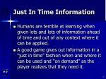 just in time information