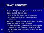 player empathy