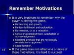 remember motivations