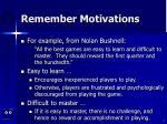 remember motivations7