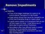 remove impediments45