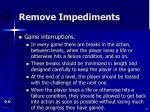 remove impediments51