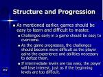 structure and progression