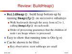 review buildheap