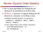review dynamic order statistics