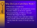 why do low carb diets work