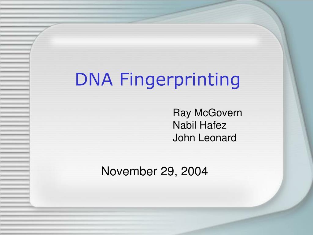 dna fingerprinting l.