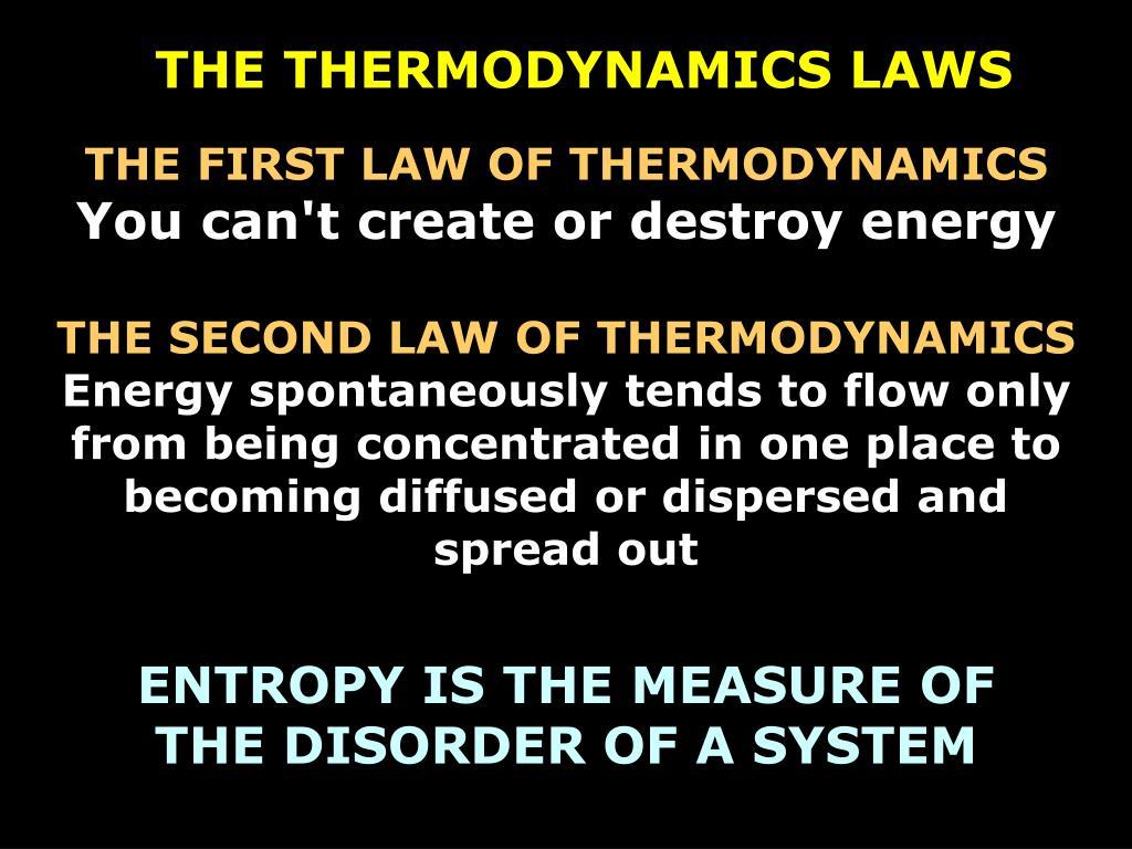 THE THERMODYNAMICS LAWS