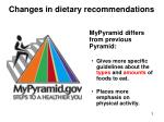 changes in dietary recommendations