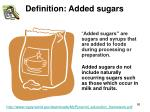 definition added sugars