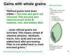 gains with whole grains