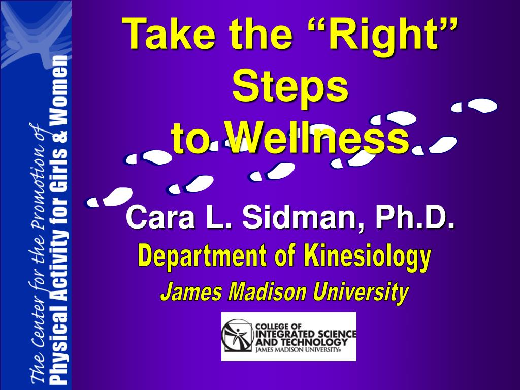 take the right steps to wellness l.