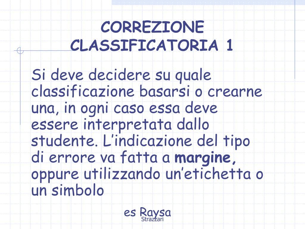 CORREZIONE CLASSIFICATORIA 1