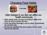 changing food habits