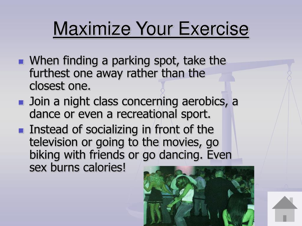 Maximize Your Exercise