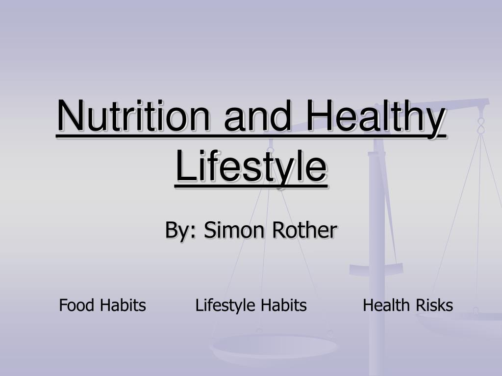 nutrition and healthy lifestyle l.