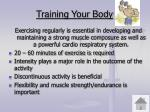 training your body