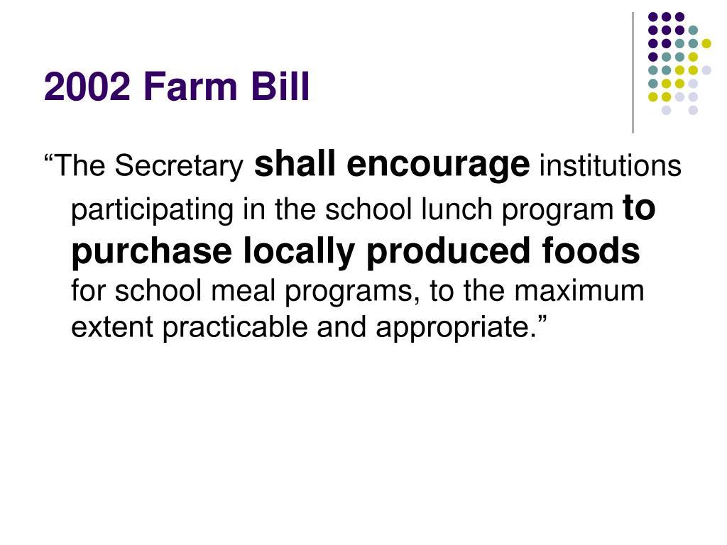 2002 Farm Bill