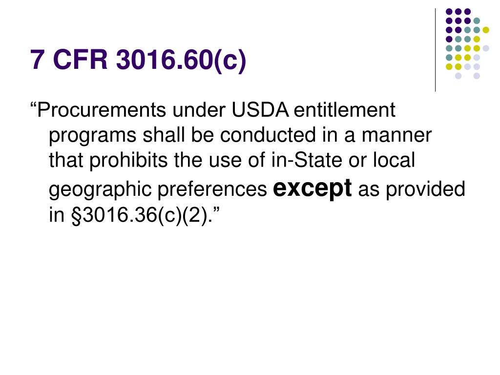 7 CFR 3016.60(c)