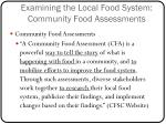 examining the local food system community food assessments