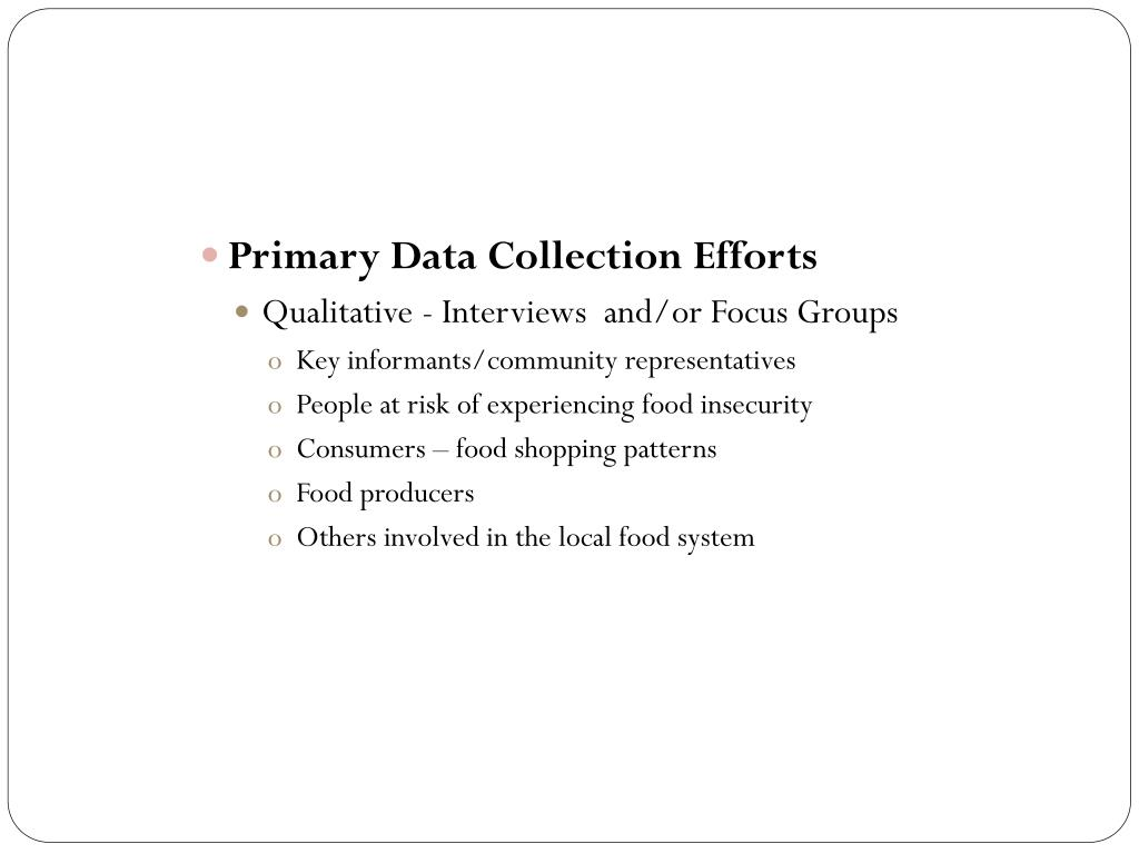 Primary Data Collection Efforts