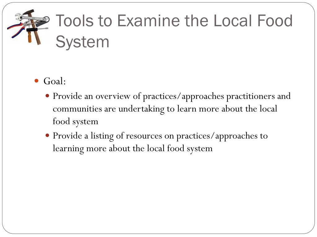 Tools to Examine the Local Food System