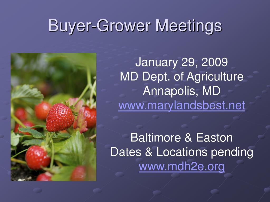Buyer-Grower Meetings