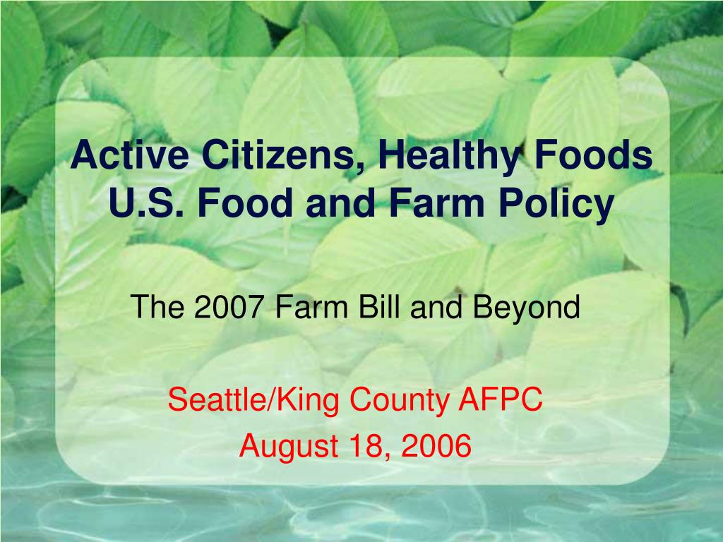 active citizens healthy foods u s food and farm policy l.