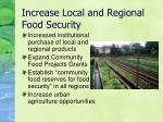 increase local and regional food security