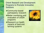 orient research and development programs to promote innovative solutions