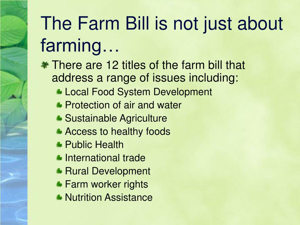 The Farm Bill is not just about farming…
