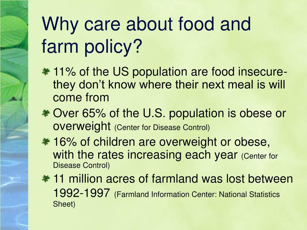 Why care about food and farm policy?