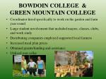 bowdoin college green mountain college