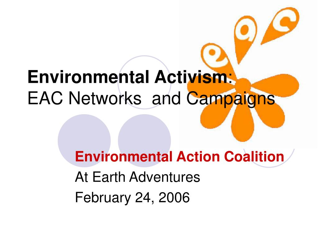 environmental activism eac networks and campaigns l.