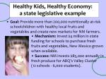 healthy kids healthy economy a state legislative example