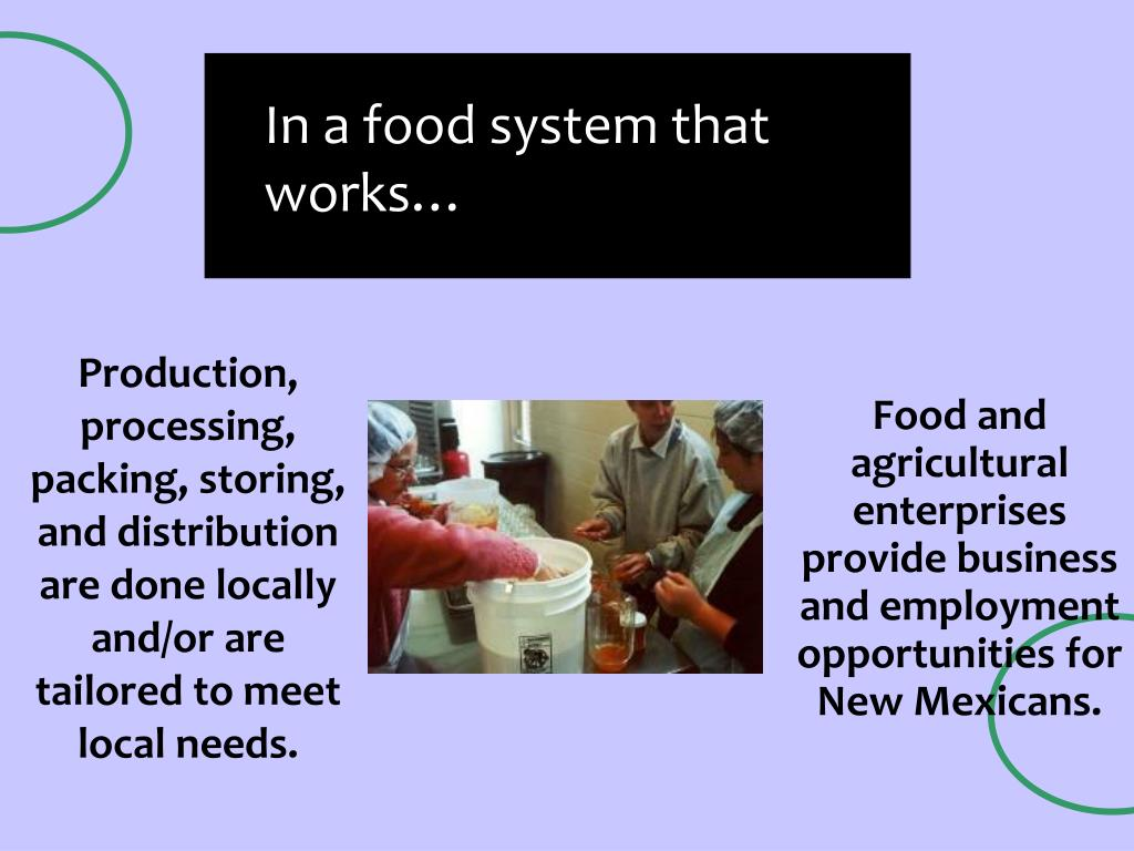 In a food system that works…