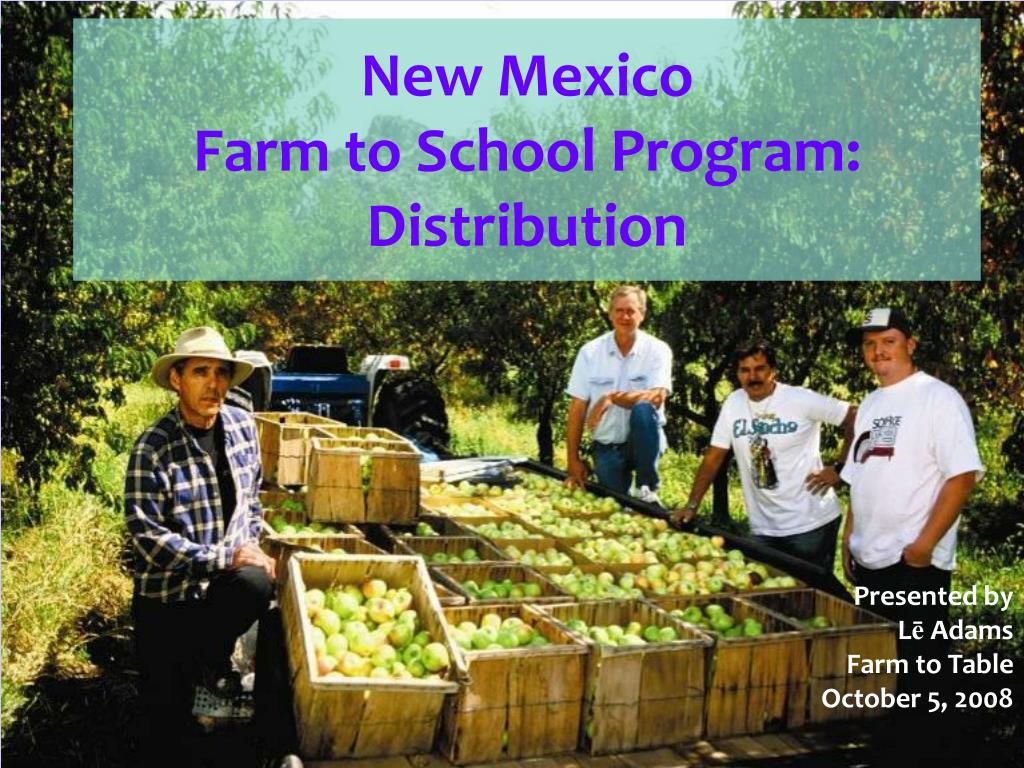 new mexico farm to school program distribution l.