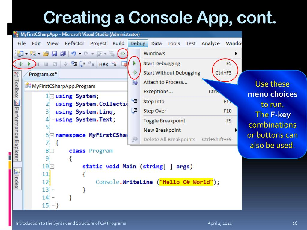 Creating a Console App, cont.