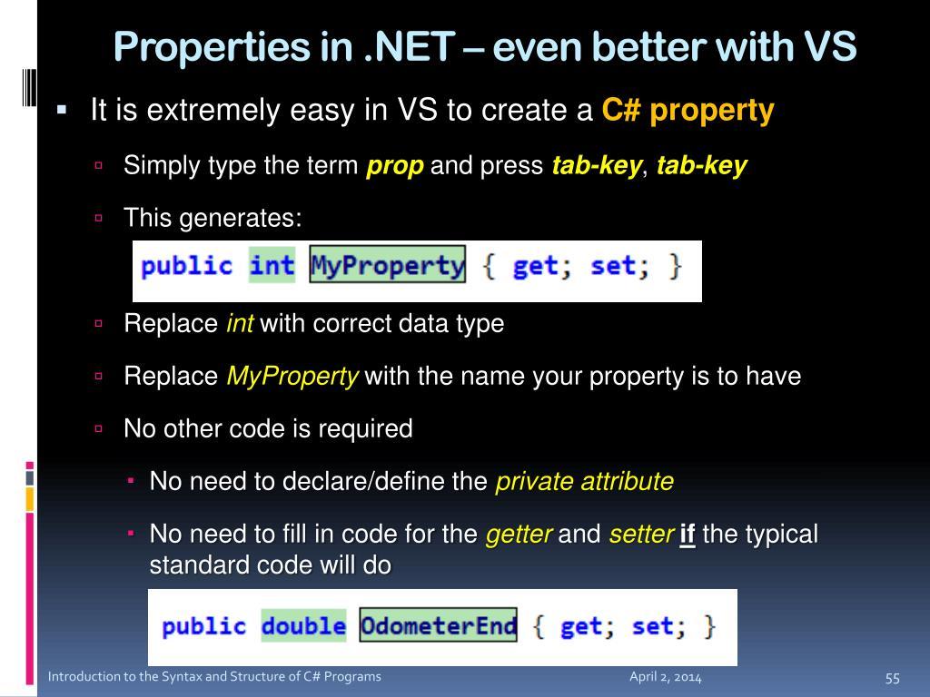 Properties in .NET – even better with VS