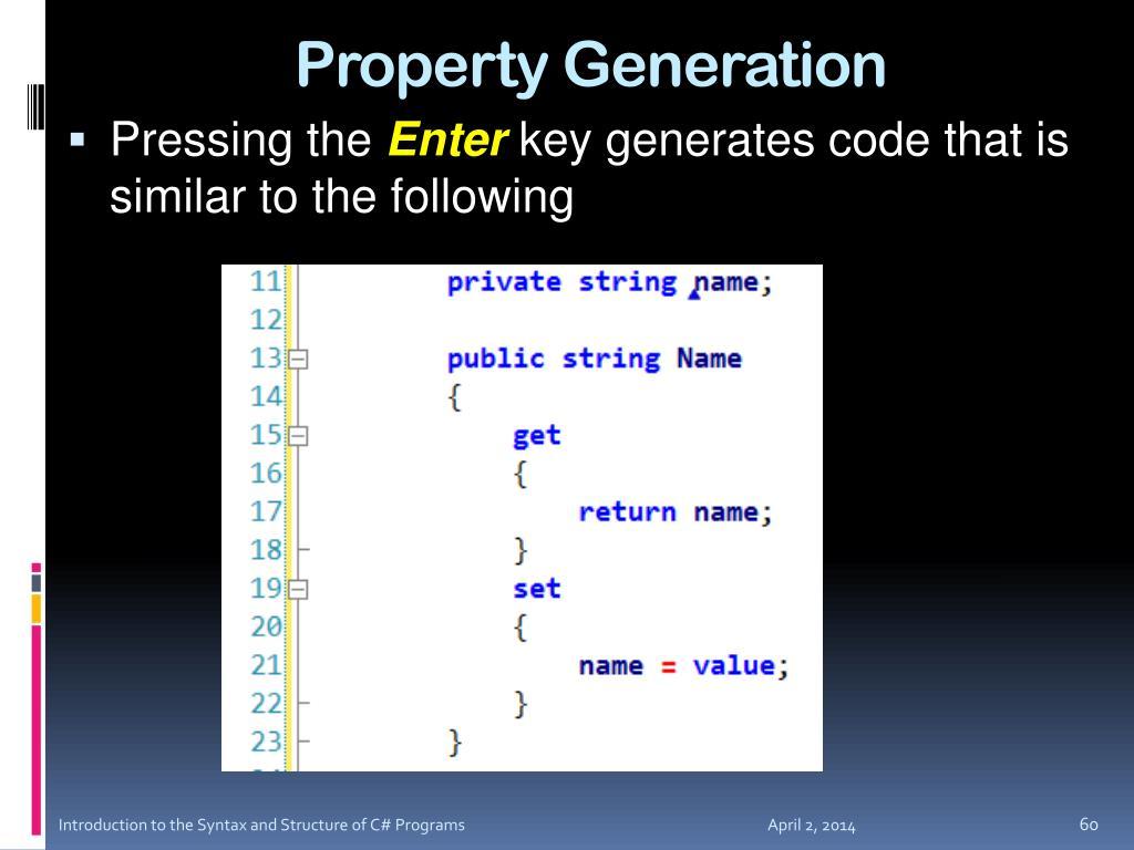 Property Generation