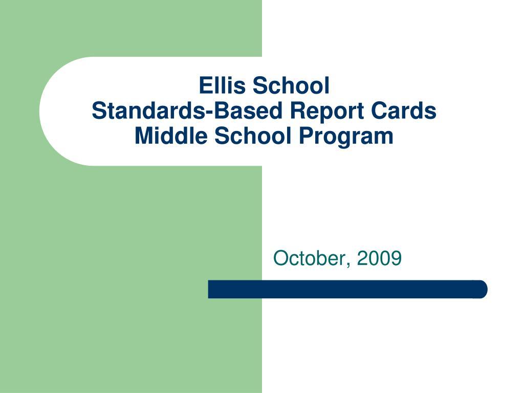 ellis school standards based report cards middle school program