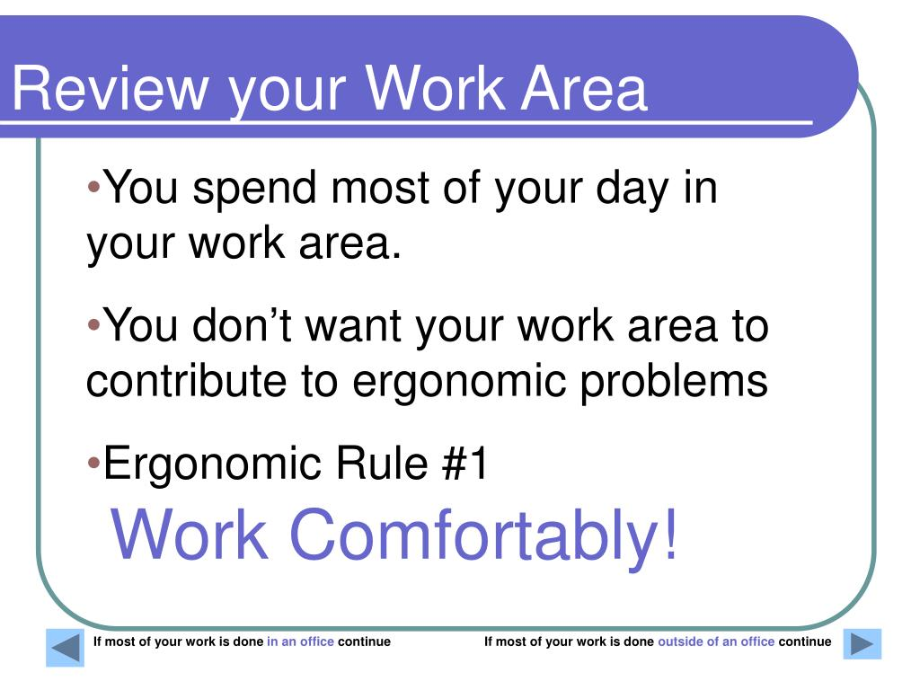 Review your Work Area